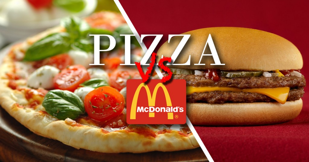 pizza vs mcdonalds